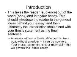 basic essay format introduction this takes the reader audience  introduction this takes the reader audience out of the world hook and