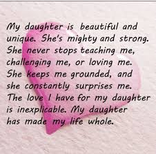 My Daughter Has Been My Rock She Is The Reason I Get Up And Keep