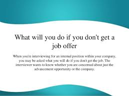 What Will You Do If You Dont Get A Job Offer
