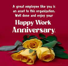 Happy work anniversary and best wishes in the years to come. 60 Work Anniversary Wishes And Messages Wishesmsg