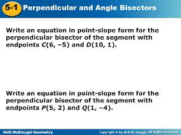 15 write an equation in point slope form for the perpendicular bisector