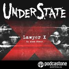 Understate: Lawyer X