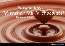Chocolate Love Quotes Awesome Chocolate Quotes