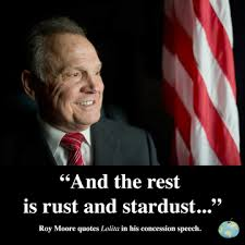 Roy Moore Quotes Unique Roy Moore Quotes Lolita In His Concession Speech The Pulp Press