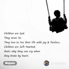 Children Are God They Never Lie They Love To Liv English Quote