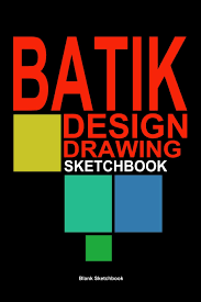 How To Draw Batik Designs Amazon Com Batik Supplies Batik Design Drawing Sketchbook