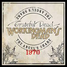 Workingman's Dead: The Angel's Share by The <b>Grateful Dead on</b> ...