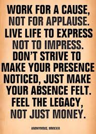 Inspirational And Motivational Quotes And Images About Leaving A Gorgeous Legacy Quotes
