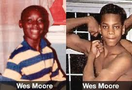 Two Men Named Wes Moore Two Fates