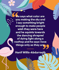 Towards Light Quotes 15 Color Quotes For A Colorful Life Best Quotes About Color