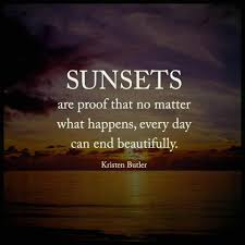 Quotes About Beautiful Sunsets Best Of Sunsets Are Proof Quotes