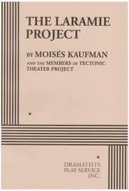 best the laramie project images laramie project  the laramie project