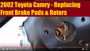 2002 Toyota Camry Replacing Front Brake Pads & Rotors - YouTube
