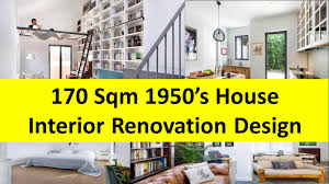 Sqm S House Interior Renovation Design Idea YouTube - 1950s house interior