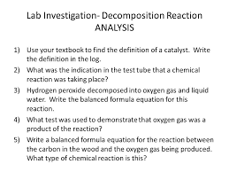 lab investigation decomposition reaction ysis