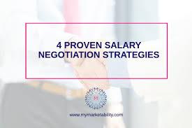 4 Proven Salary Negotiation Strategies Mymarketability Com