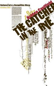 best images about j d salinger and the catcher in the rye on catcher in the rye poster