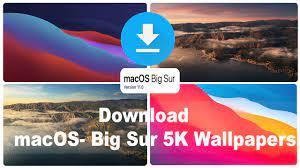 Download macOs- Big Sur 5K Wallpapers ...