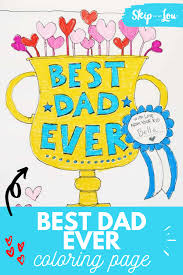 Enter youe email address to recevie coloring pages in your email daily! Dad Coloring Page For The Best Dad Skip To My Lou