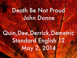 death be not proud john donne essays  death be not proud john donne essays