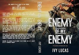 Book Cover Reveal — Enemy of My Enemy by Ivy Lucas | by Books Charming |  Medium