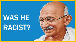 was gandhi racist the south african gandhi video essay  was gandhi racist the south african gandhi video essay