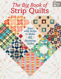 Martingale - The Big Book of Strip Quilts (Print version + eBook ... & Martingale - The Big Book of Strip Quilts (Print version + eBook bundle) Adamdwight.com