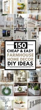 150 cheap and easy diy farmhouse style home decor ideas prudent