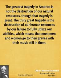Tragedy Quotes Stunning Oliver Wendell Holmes Quotes QuoteHD