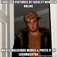 Finds old pictures of faculty member online makes malicious memes ... via Relatably.com