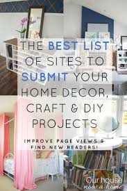 a list of sites to submit home decor craft and diy projects blog
