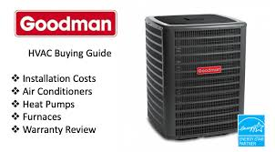 Goodman Air Conditioners Ac Unit Prices 2020 Buying Guide