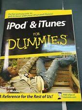 iPod and iTunes for Dummies by Cheryl Rhodes and Tony Bove (2007, Trade  Paperback, Revised edition) for sale online | eBay