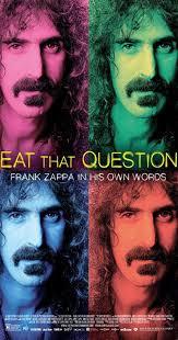 Eat That Question: <b>Frank Zappa in</b> His Own Words (2016) - IMDb