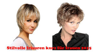 Stilvolle Frisuren Kurz F R Frauen 2015 Youtube