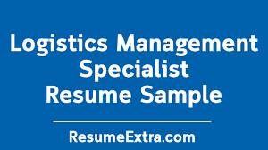 Sample Management Specialist Resume Logistics Management Specialist Resume Sample Resumeextra
