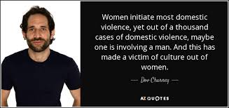 Dov Charney Quote Women Initiate Most Domestic Violence Yet Out Of Simple Quotes About Domestic Violence