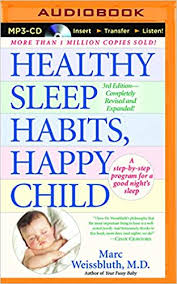 Healthy Sleep Habits Happy Child Md Marc Weissbluth Paul