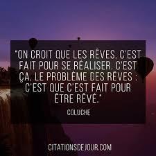 Citation De Colcuhe Sur Les Rêves