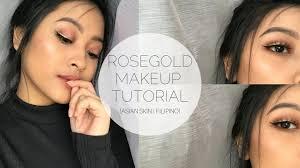 rosegold makeup tutorial asian skin filipino