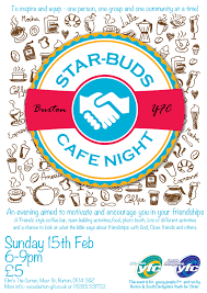 star buds caf eacute night burton youth for christ elim s the corner corner of moor st and russell st burton on trent