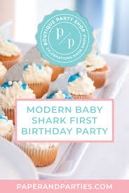 Modern Baby Shark Theme First Birthday Party Paper Parties Boutique