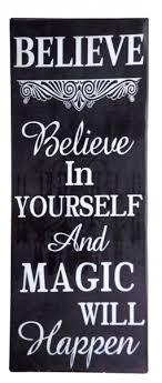 Wandschild Türschild Believe In Yourself And Magic Will Happen