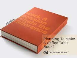 oh how to make a coffee table book and