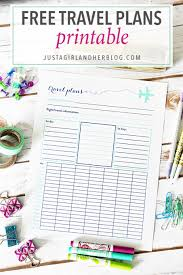 Free Travel Planner Free Travel Plans Printable Free Printables At Just A Girl And Her