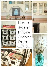 Farm House Kitchen Rustic Farmhouse Kitchen Decor The Country Chic Cottage