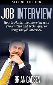Tips For Acing A Job Interview Job Interview Master The Job Interview Proven Tips And Techniques To Acing The Job Interview Job Interview Negotiating Sales Resumes Persuasion Bus