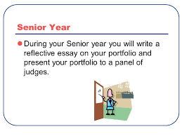 welcome to advocacy advocacy senior portfolio overview ppt 25 senior year during your senior year you will write a reflective essay on your portfolio and present your portfolio to a panel of judges