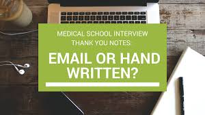 Handwritten Or Emailed Thank You Notes For Medical School