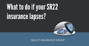 what to do if your sr22 insurance lapses